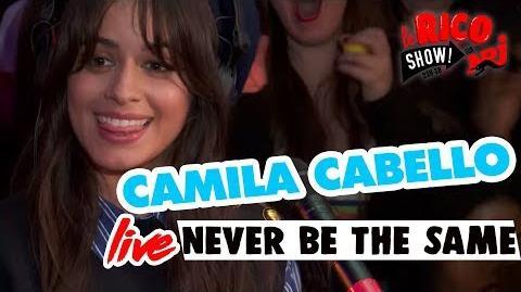 "Camila Cabello ""Never Be The Same"" Live - Le Rico Show Sur NRJ"