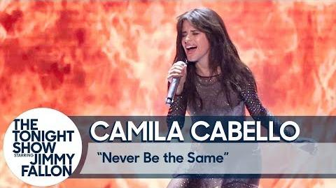 "Camila Cabello Debuts ""Never Be the Same"""
