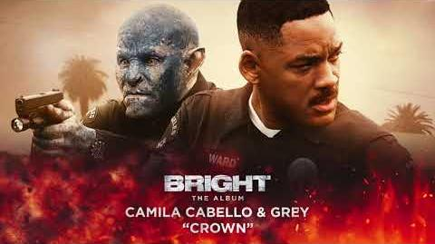 Camila Cabello & Grey - Crown (from Bright The Album) Official Audio
