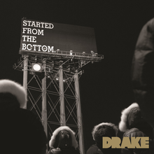 Started from the Bottom - Drake single