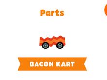 Bacon Kart