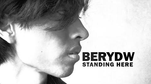 Berydw - Standing Here LIVE Audio