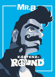 Kartenz Round Mr B Poster