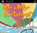 Me & My Katamari