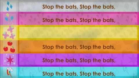 Stop The Bats! (Song)