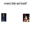 Katie, Emily, Wallace and Gromit: Where is Emily and Gromit??