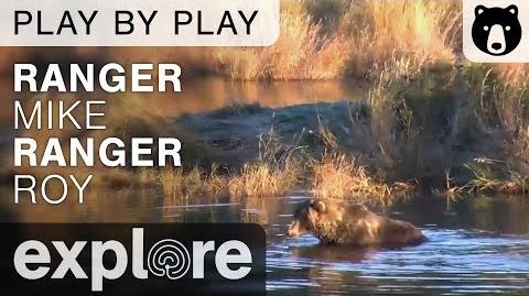 Ranger Mike And Ranger Roy - Katmai National Park - Play By Play September 23, 2015
