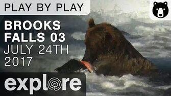 Brooks Falls 03 - Katmai National Park - July 24th, 2017 Play-by-Play with Ranger David Kopshever Explore video