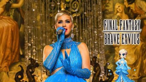 "FINAL FANTASY BRAVE EXVIUS Katy Perry ""Immortal Flame"""