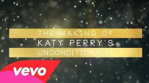 "Katy Perry - Making of the ""Unconditionally"" Music Video"