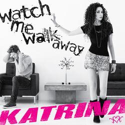 WatchMeWalkAway