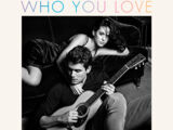 Who You Love (song)
