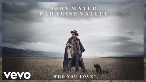 John Mayer - Who You Love (Audio) ft. Katy Perry