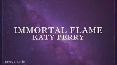 Katy Perry - Immortal Flame ( Lyric video )-3