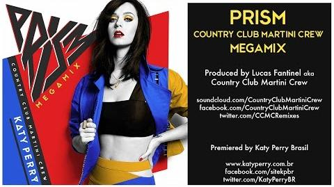 Katy Perry - PRISM- Country Club Martini Crew Megamix