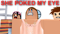 SHE POKED MY EYE.png