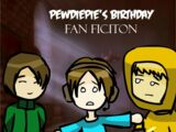 PewDiePie's Birthday (Amnesia Fanfiction)
