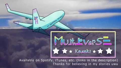 -Animated Music Video- Multiverse -Original Song-