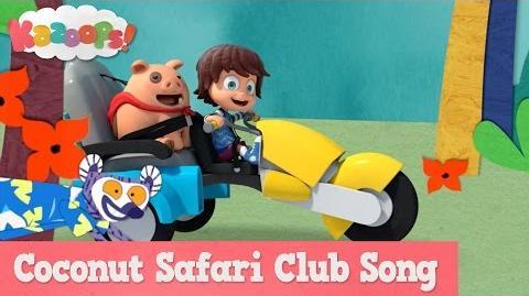 Kazoops! Coconut Safari Club Song