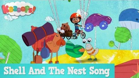 Kazoops! The Shell And The Nest Song