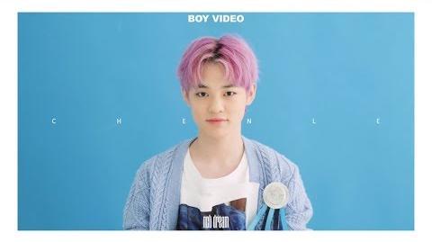 NCT DREAM BOY CHENLE VIDEO
