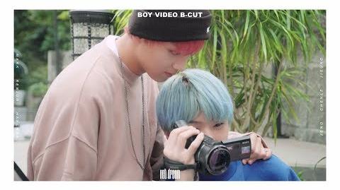 NCT DREAM BOY VIDEO B-CUT 7
