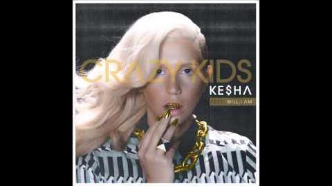 Ke$ha - Crazy Kids (feat. will.i