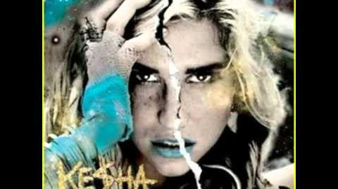 Kesha - Crazy Beautiful Life Cannibal