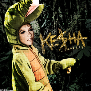 Ke ha DINOSAUR by other covers