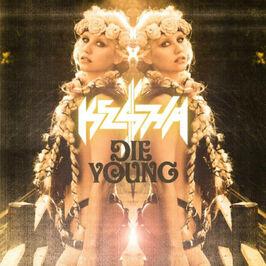 Die Young (Kesha song)