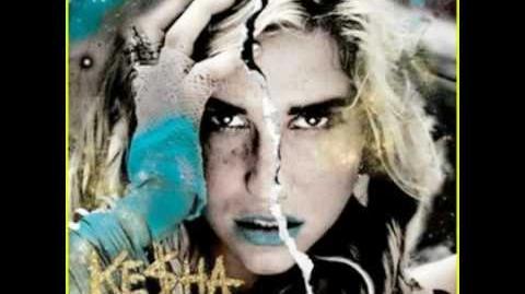 Kesha- C U Next Tuesday Cannibal