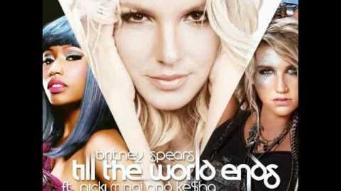 Britney Spears feat. KeSha & Nicki Minaj - Till The World Ends (Remix)-0