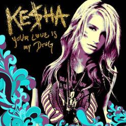 Kesha love is my drug new
