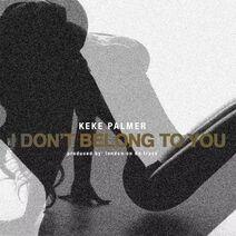 I Don't Belong To You Remix