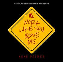 Work Like You Love Me