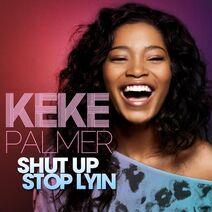 Shut up stop lyin