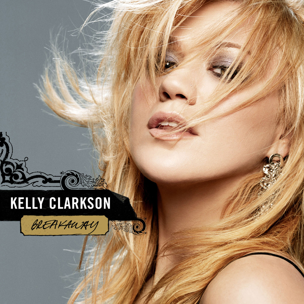 Breakaway (Album)   Kelly Clarkson Wiki   FANDOM powered by Wikia