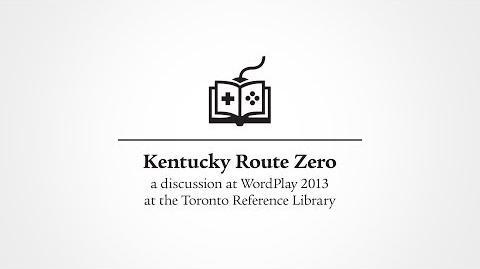 Kentucky Route Zero, a WordPlay 2013 Discussion