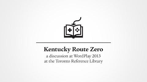 Kentucky Route Zero, a WordPlay 2013 Discussion