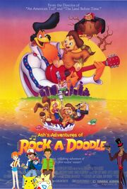 Ash's Adventures of Rock-A-Doodle poster