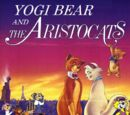 Yogi Bear and the Aristocats