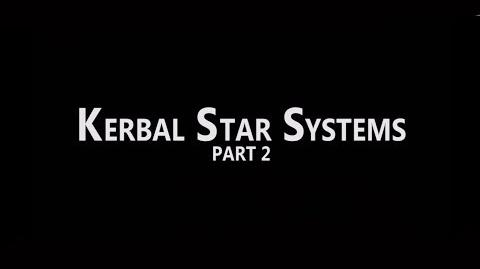 Kerbal Star Systems 0.7 PART 2 RELEASE