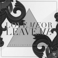 COVER - Love Me or Leave Me