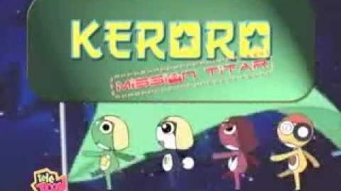 Keroro Mission Titar - Générique Opening Français FR COMPLET