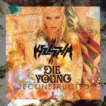 Die young deconstructed mix cover 1