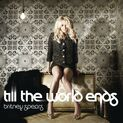 Till the World Ends (song)