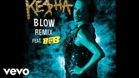Ke$ha - Blow Remix (Audio) ft. B.o