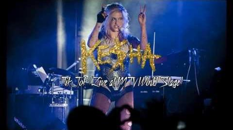 Ke$ha - Tik Tok (Live at MTV World Stage)