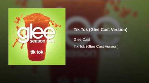 Tik Tok (Glee Cast Version)