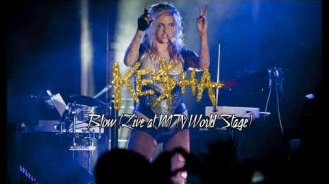 Ke$ha - Blow (Live at MTV World Stage)